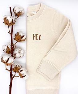 Sweatshirt Hey. Natural Cotton